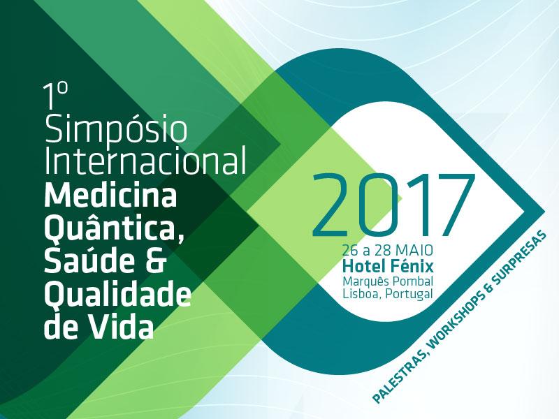 1º Simpósio de Medicina Quântica, Saúde e Qualidade de Vida, Lisboa Portugal
