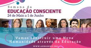 Semana da Educação Consciente   Anna Mikii