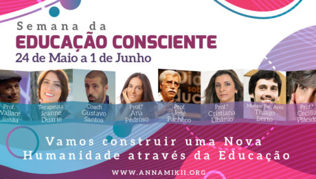 Semana da Educação Consciente | Anna Mikii